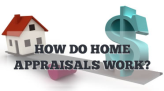 How do Home Appraisals Work resized 164